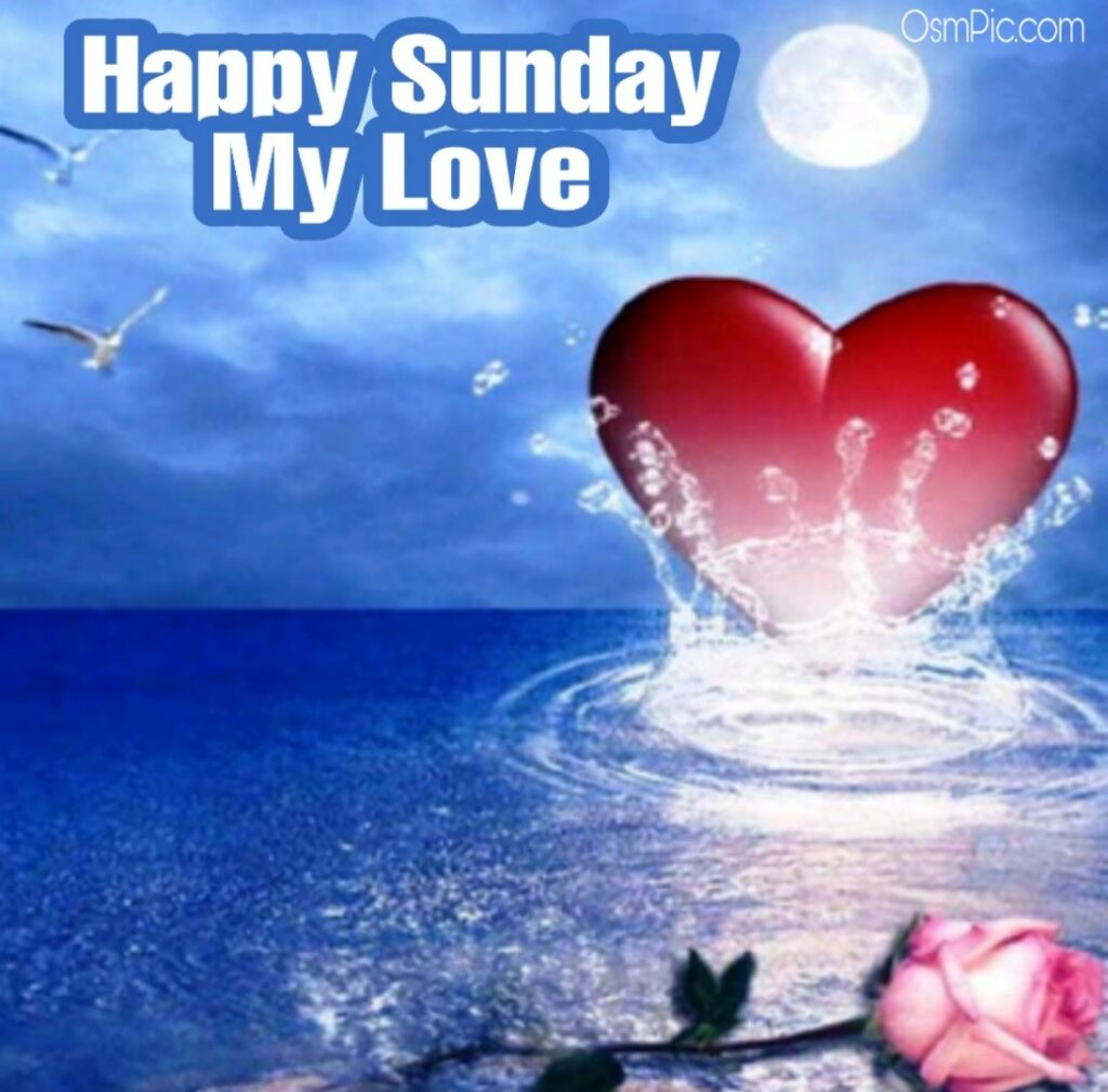 good morning sunday my love images