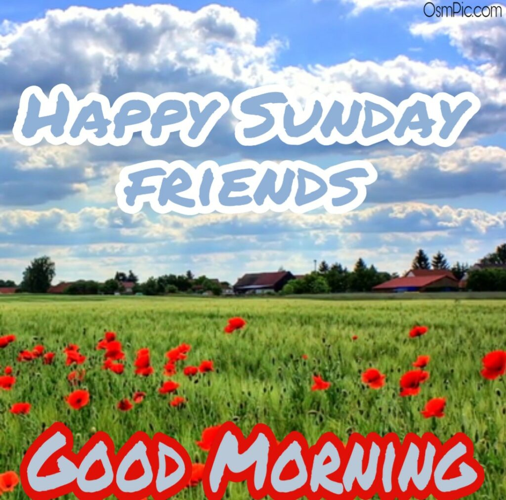 good morning sunday friends images Pictures