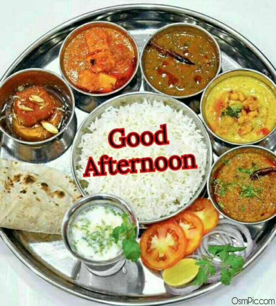 Get best good Afternoon Indian lunch images for Whatsapp friends