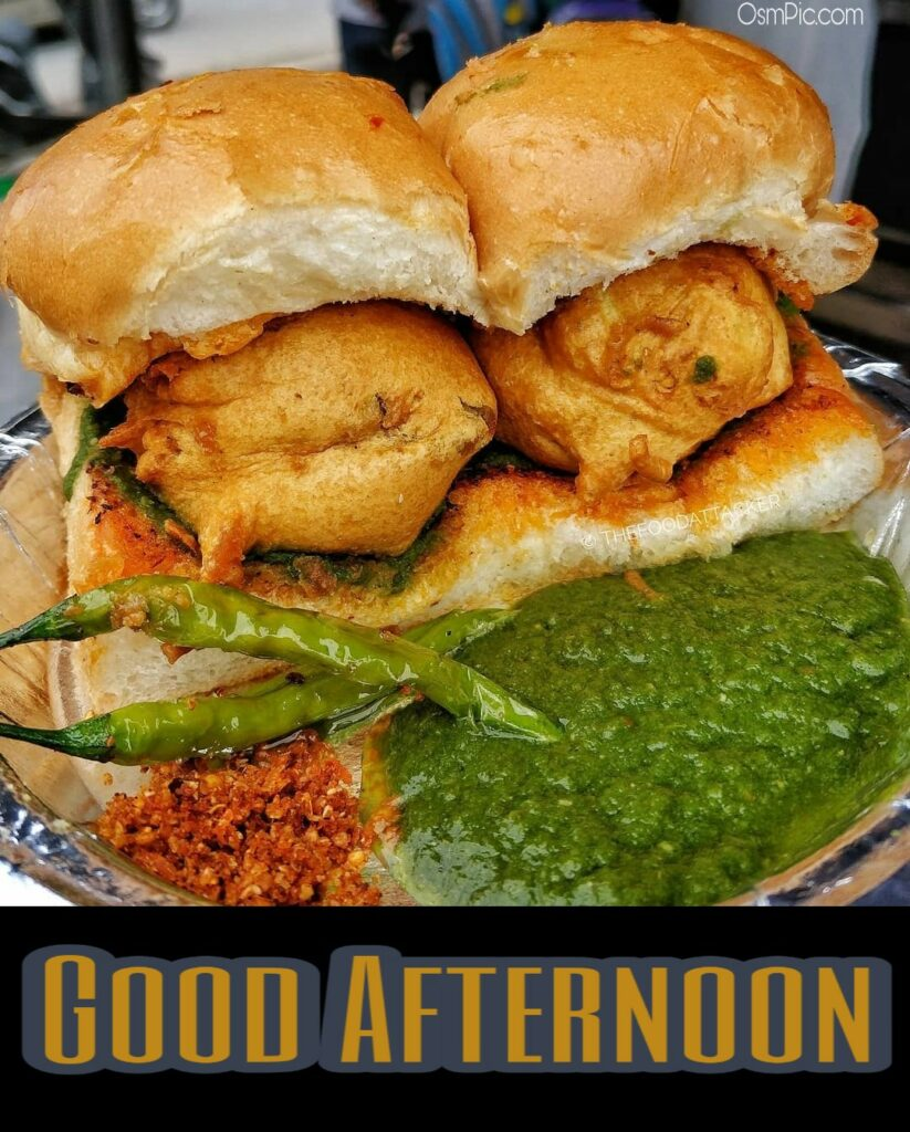 good afternoon vada pav image for lunch