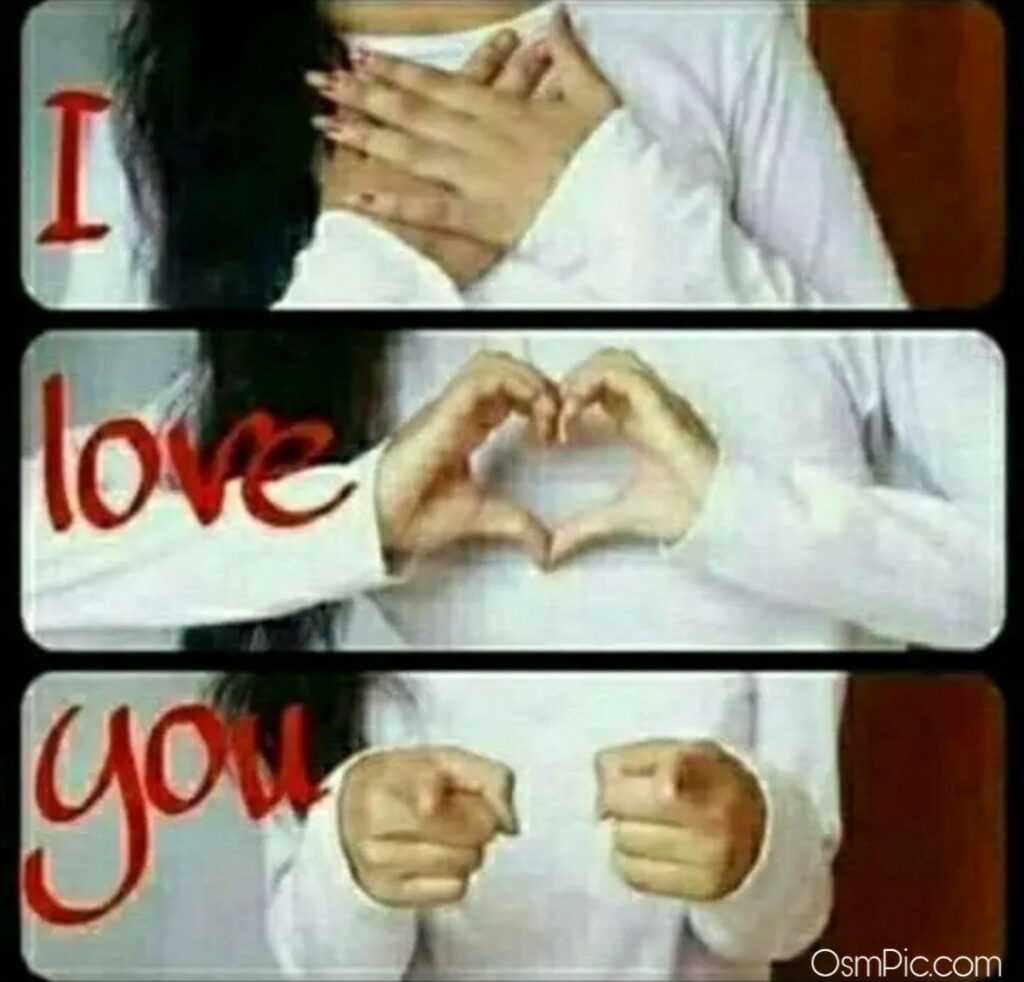 Osm pic for Whatsapp do with I love you