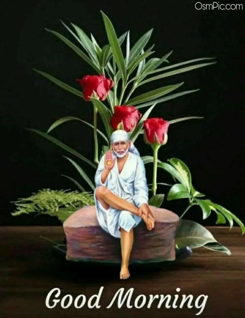 Sai Baba Good Morning God Images Pictures Photos Hd Wallpapers Download