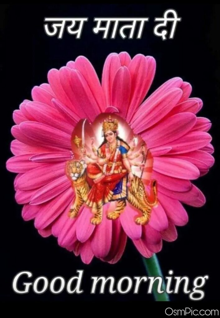 Jai Mata di good morning Pic for navratri and maha Lakshmi pooja