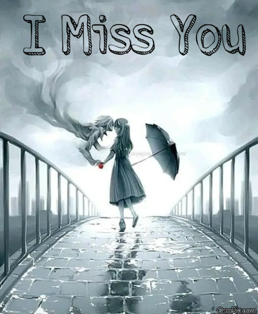I Miss You Images For Whatsapp Profile Pic & Mobile Wallpaper Free Download