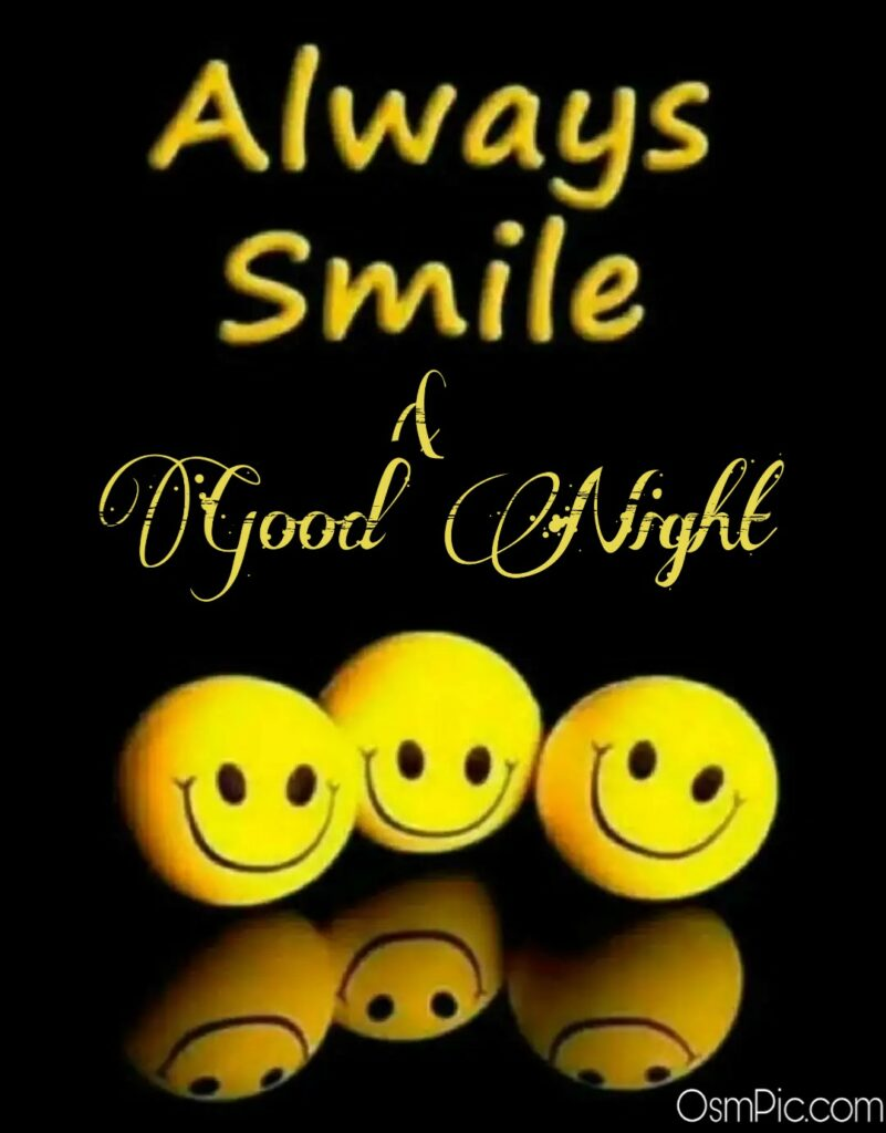 Good Night image for friends saying always smile