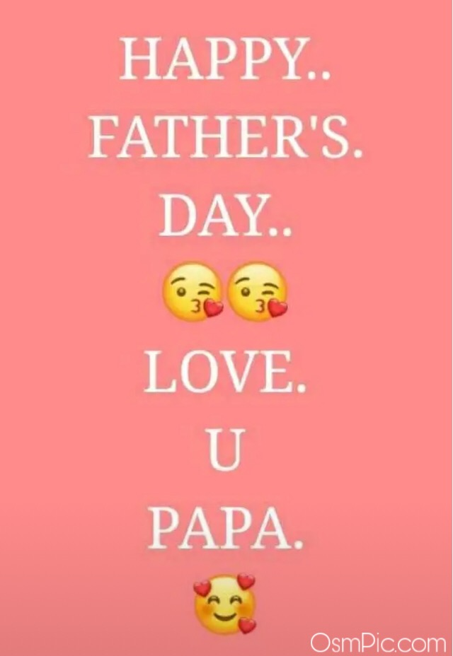 Happy Father's Day love you papa