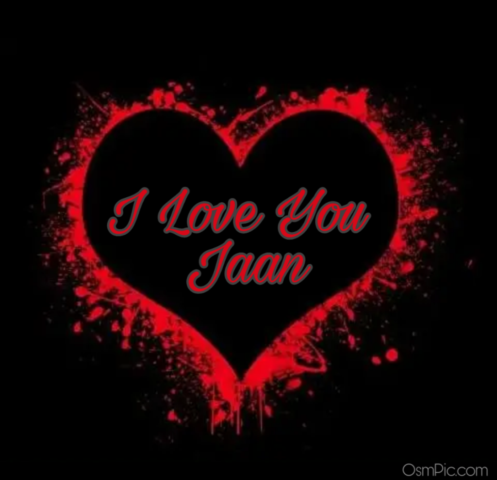 I love you jaan pic
