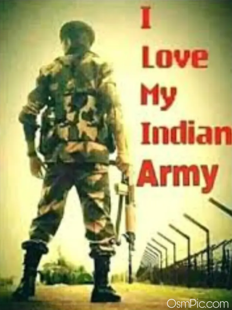 I love my Indian army