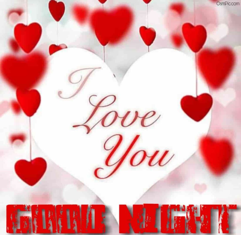 I love you good night pic for Valentine's Day