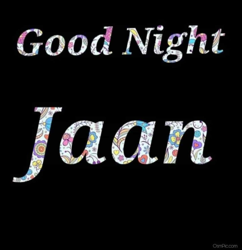 Good night jaan pic for lovers