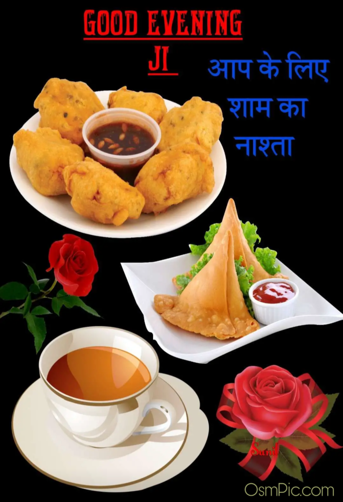 good evening with tea and samosa