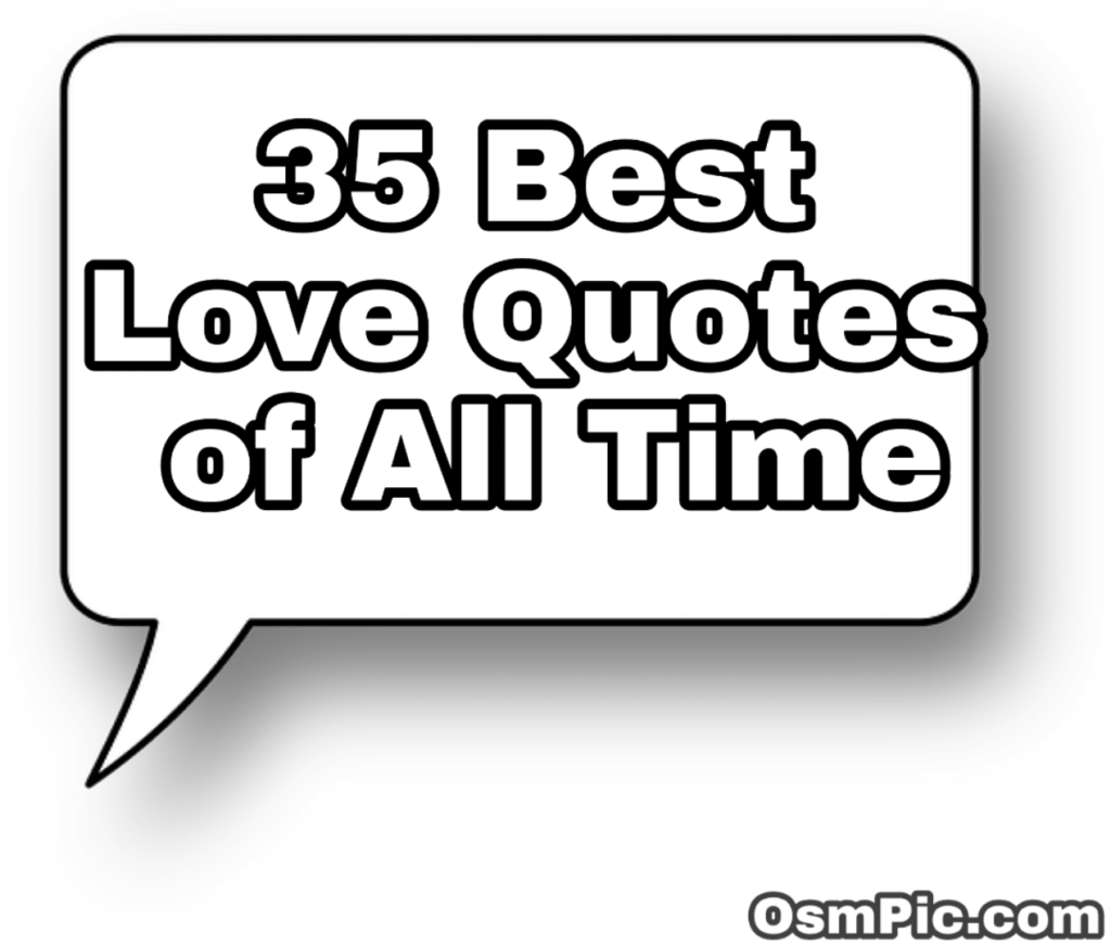 35 best love quotes of all time for girlfriend